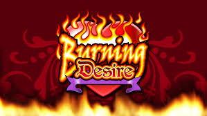 Fulfill your Burning Desire